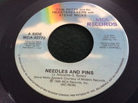Tom Petty & The Heartbreakers & Stevie Nic - Needles And Pins - 45