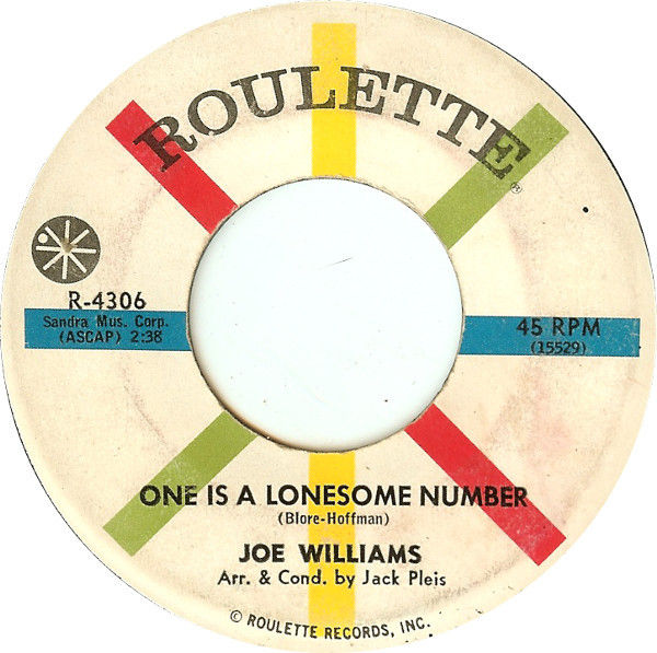 Joe Williams - Somebody / 	one Is A Lonesome Number - 45
