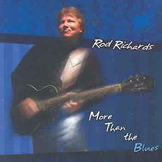 Rod Richards ‎ - More Than The Blues - CD