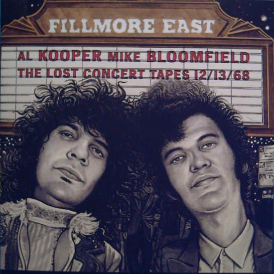 Al Kooper - Mike Bloomfield  - Fillmore East: The Lost Concert Tapes 12/13/68 - CD