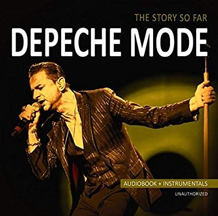 Depeche Mode - The Story So Far (audiobook + Instrumentals , Unauthorized) - CD