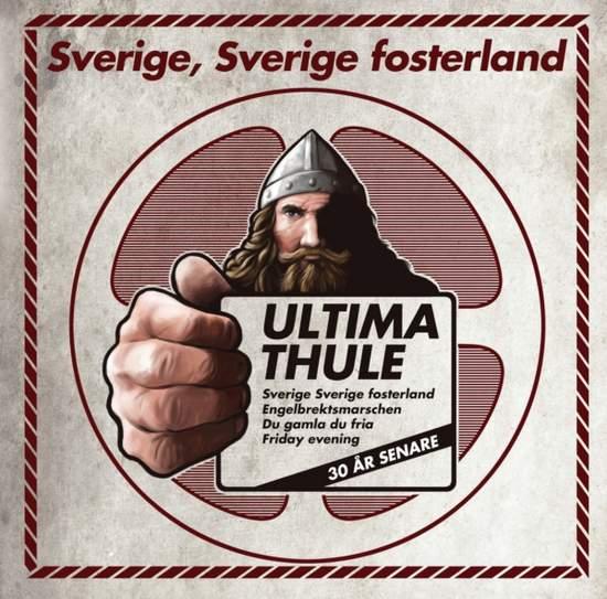 Ultima Thule - Sverige, Sverige Fosterland - CD EP