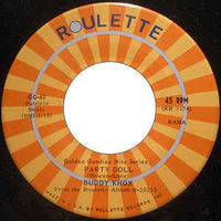 Buddy Knox - Party Doll / Rock Your Little Baby To Sleep - 7""