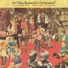 Band Aid - Do They Know It's Christmas? / One Year On