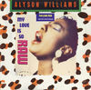 Alyson Williams - My Love Is So Raw (The Love Mix)