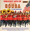 Capitol Regiment Band - The Greatest Hits Of John Philip Sousa