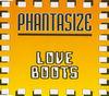 Phantasize - Love Boots
