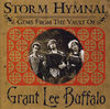 Grant Lee Buffalo - Storm Hymnal - Gems From The Vault Of