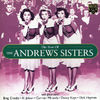 Andrews Sisters With Guest Stars Bing Crosby • A - The Best Of The Andrews Sisters