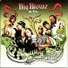 Big Brovaz - Nu-Flow
