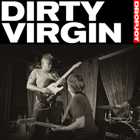 Dropjoy dirty virgin album cover