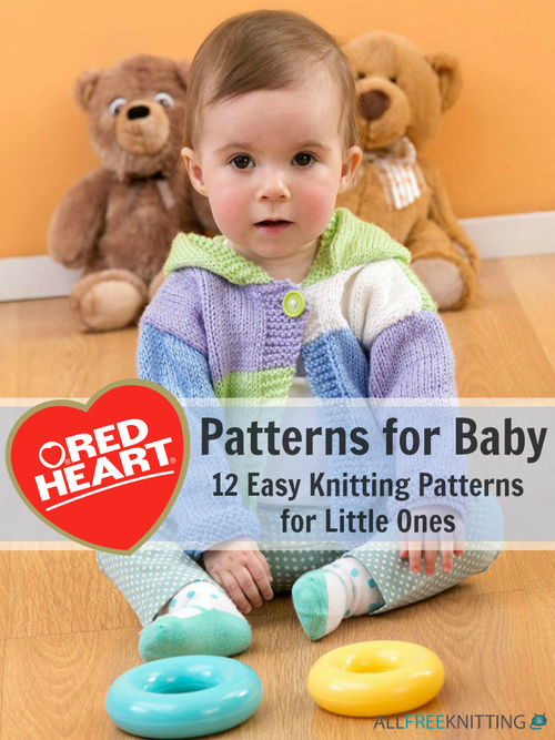 Red Heart Patterns for Baby: 12 Easy Knitting Patterns for Little ...