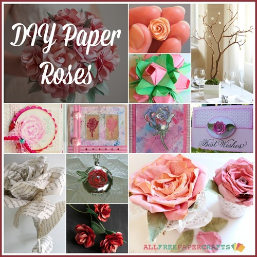 How to Make a Paper Rose: 25 DIY Paper Roses