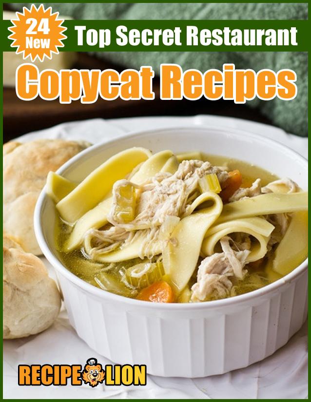 24 New Top Secret Restaurant Copycat Recipes