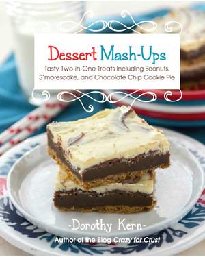 Dessert Mash-Ups Cookbook