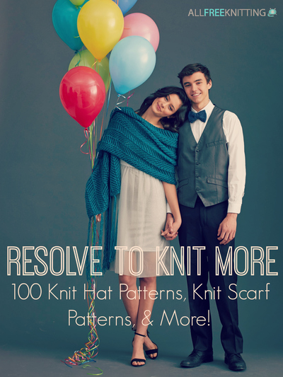 Resolve to Knit More: 100 Knit Hat Patterns, Knit Scarf Patterns, & More!