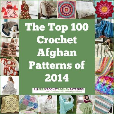Top 100 Crochet Afghan Patterns of 2014