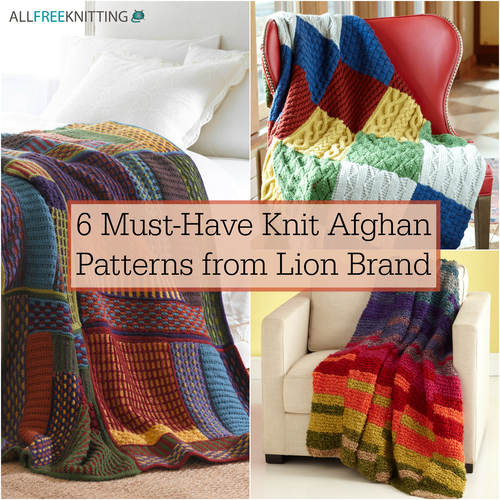 Hand Knitted Cushion Cover Patterns : 6 Must-Have Knit Afghan Patterns from Lion Brand AllFreeKnitting.com
