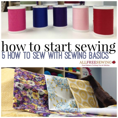 how to start sewing 5 how to sew with sewing basics. Black Bedroom Furniture Sets. Home Design Ideas
