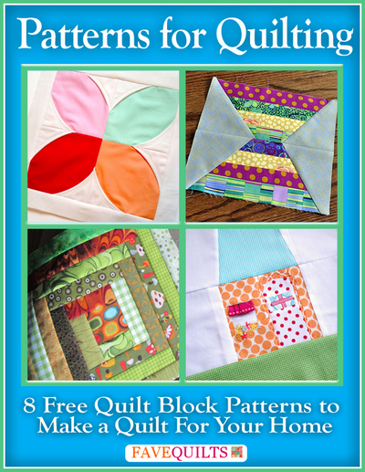 Patterns for Quilting: 8 Free Quilt Blocks Patterns to Make a Quilt for Your Home