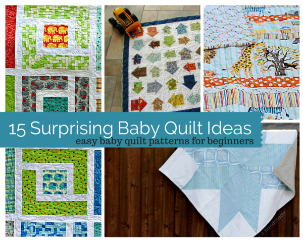 Beginner Quilt Patterns For Baby : Easy Baby Quilt Patterns for Beginners: 15 Surprising Baby Quilt Ideas FaveQuilts.com