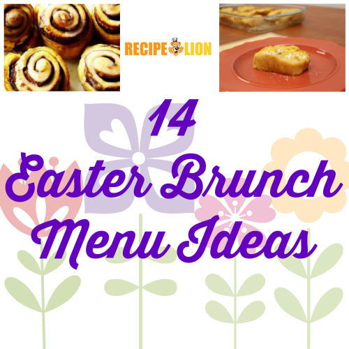 Easter Brunch Menu Recipes