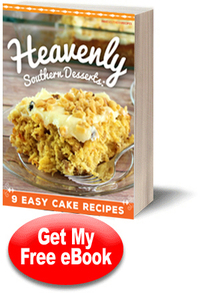 Heavenly Southern Desserts: 9 Easy Cake Recipes