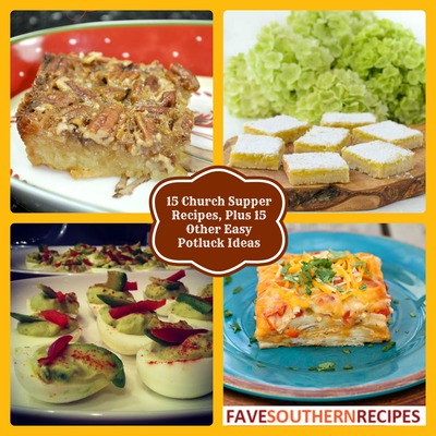 15 Church Supper Recipes Plus 15 Other Easy Potluck Ideas