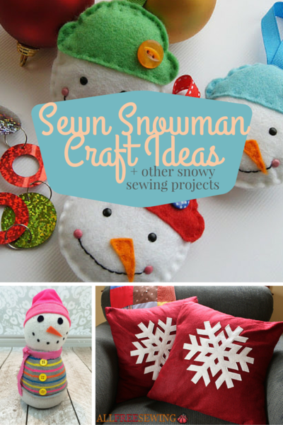 15 Sewn Snowman Craft Ideas and Other Snowy Christmas ...
