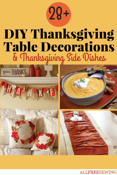 28 DIY Thanksgiving Table Decorations & Thanksgiving Side Dishes