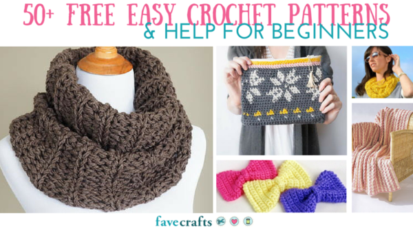 50+ Free, Easy Crochet Patterns for Beginners + Help for Beginners