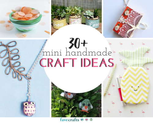 33 Mini Handmade Craft Ideas