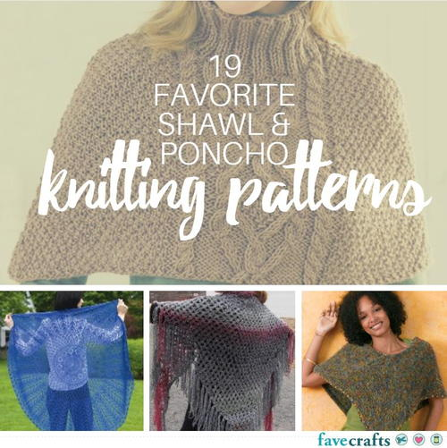 Knitting Patterns For Ponchos And Shawls : 19 Favorite Free Shawl and Poncho Knitting Patterns ...