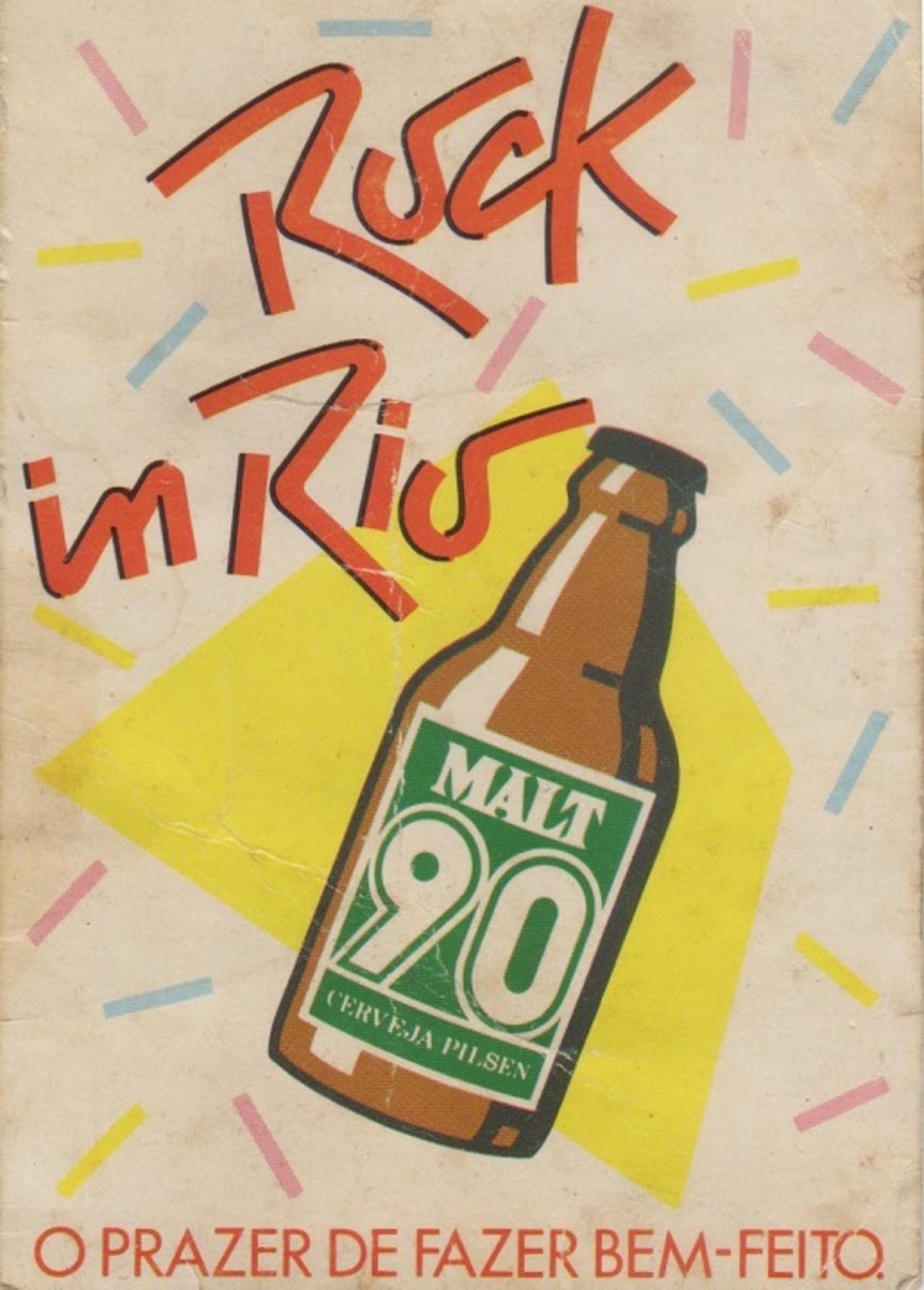 16afd0e529 07. A Cerveja Malt 90 foi a patrocinadora principal da primeira edição do  Rock in Rio em 1985