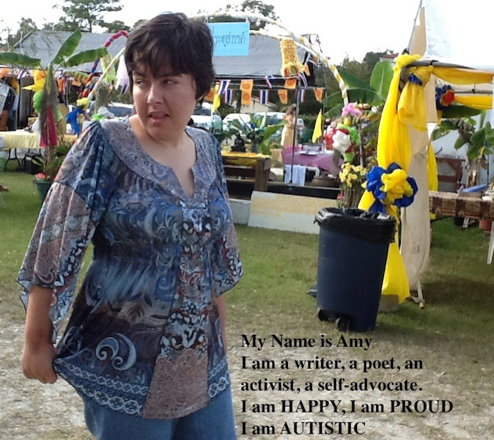 Photo of Amy Sequenzia. Text is overlaid that says 'My name is Amy. I am a writer, a poet, an activist, a self-advocate. I am HAPPY, I am PROUD, I am AUTISTIC.'