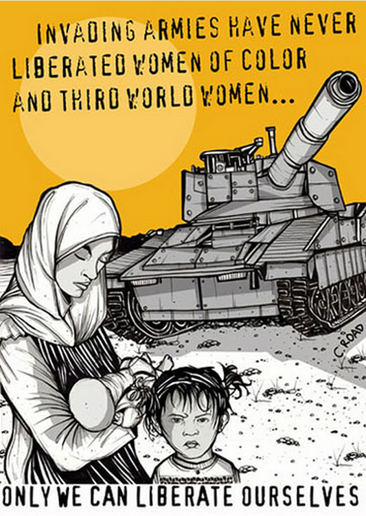 Poster from INCITE! A large military tank looms in the background while a woman gazes down at the baby in her arms and a young child faces the camera. Text reads: Invading armies have never liberated women of color and third world women... only we can liberate ourselves.