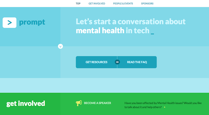 Homepage of Prompt. It says 'Let's start a conversation about mental health in tech.' It has options to get resources, read the FAQ, and get involved by becoming a speaker.