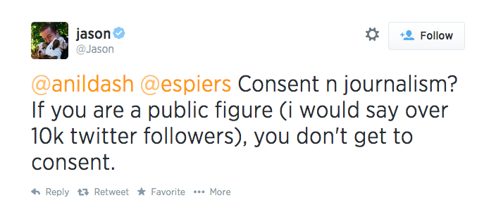 Tweet from user Jason that reads: Consent n journalism? If you are a public figure (i would say over 10k twitter followers), you don't get to consent.