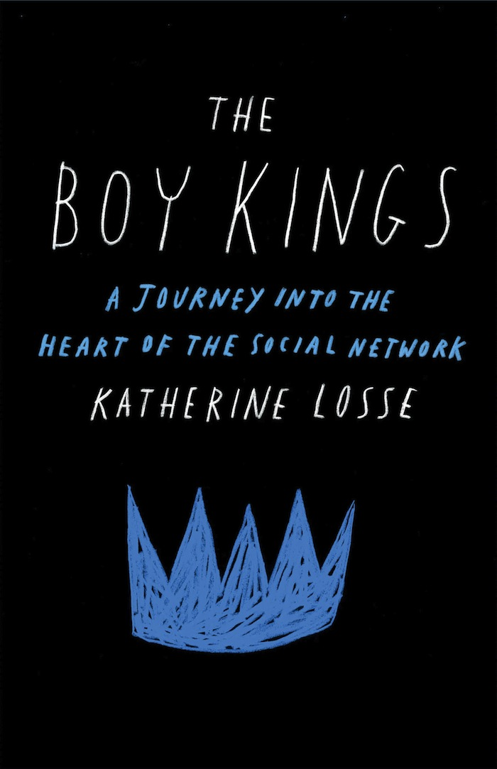 Cover of Kate Losse's The Boy Kings.