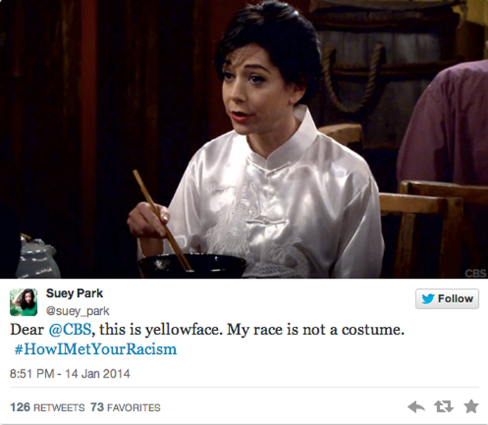 A tweet from Suey in January 2014, showing a picture of an actress wearing a kimono. The tweet reads: Dear @CBS, this is yellowface. My race is not a costume. #HowIMetYourRacism