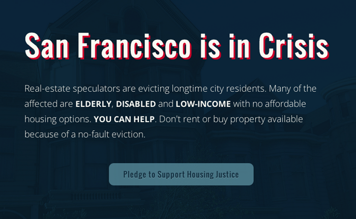 Screenshot of the website. The title reads 'San Francisco is in Crisis' and the subtitle is 'Real-estate speculators are evicting longtime city residents. Many of the affected are ELDERLY, DISABLED and LOW-INCOME with no affordable housing options. YOU CAN HELP. Don't rent or buy property available because of a no-fault eviction.'