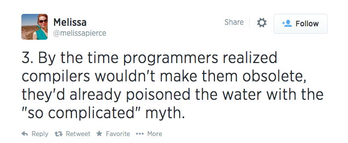 Third tweet in the series, reading '3. By the time programmers realized compilers wouldn't make them obsolete, they'd already poisoned the water with the 'so complicated' myth.'