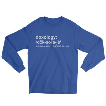 Doxology (Definition) - Long Sleeve Tee