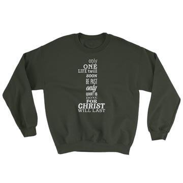 Only One Life - Crewneck Sweatshirt