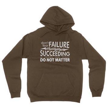 Fear Succeeding - Hoodie