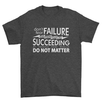Fear Succeeding Tee