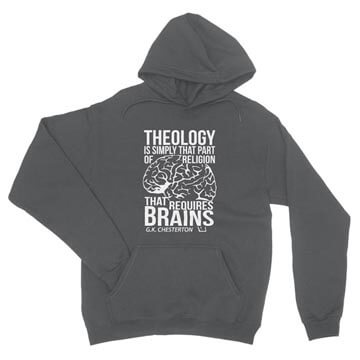 Theology Requires Brains - Hoodie
