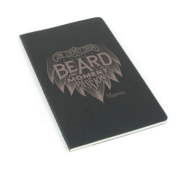 One Cannot Grow a Beard In a Moment of Passion Laser Etched Moleskine Journal