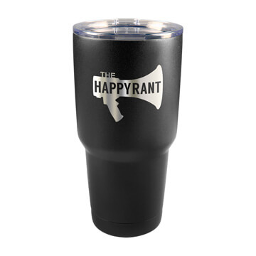 Happy Rant Insulated Tumbler