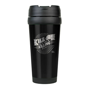 Kill Sin Or It Will Be Killing You Stainless Steel Travel Mug